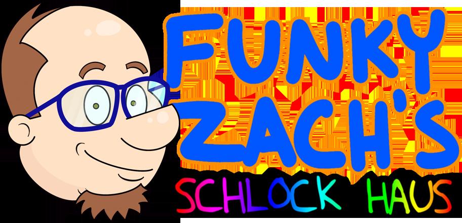 Funky Zach's Schlock Haus